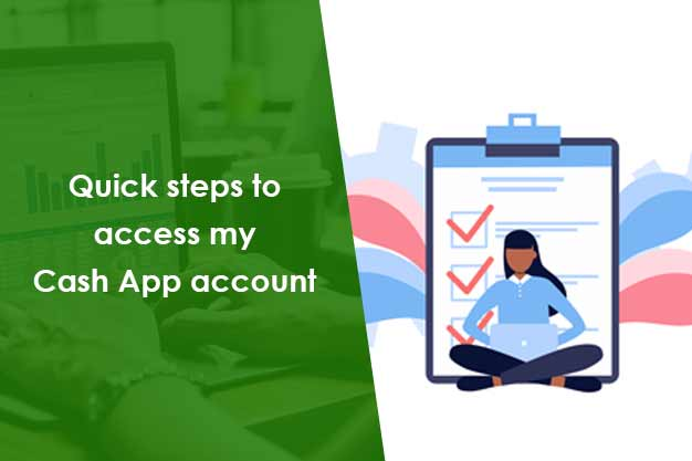 How Do I Access My Cash App Account | Find quick assistance